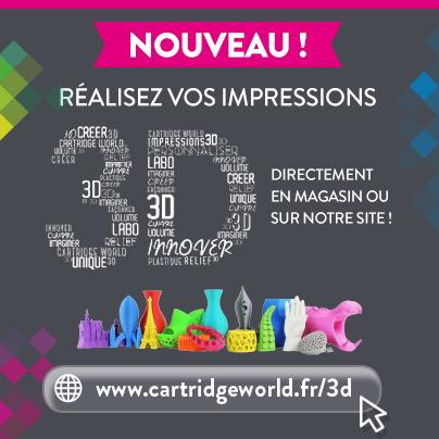 L'impréssion 3D dans votre magasin Cartridge World Lyon
